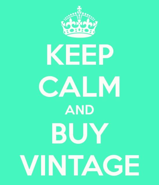 Mantén la calma y compra vintage