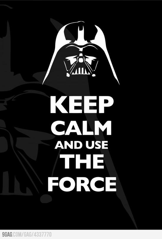 Mantén la calma y usa la fuerza