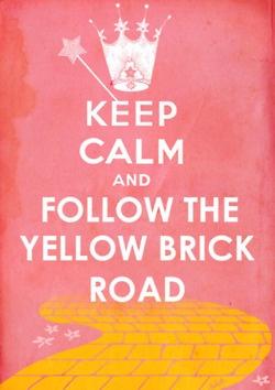 Mantén la calma y sigue el camino de baldosas amarillas